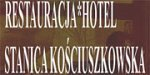 Restauracja Hotel Stanica Kościuszkowska - Maciejowice