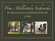 Dom i Biblioteka Sichowska im. Krzysztofa i Zofii Radziwiłłów - Rytwiany