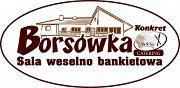 Sala weselno-bankietowa Borsówka - Tarnowiec