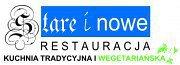 Restauracja STARE i NOWE - Katowice
