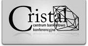 CRISTAL Centrum bankietowo konferencyjne - Łódź
